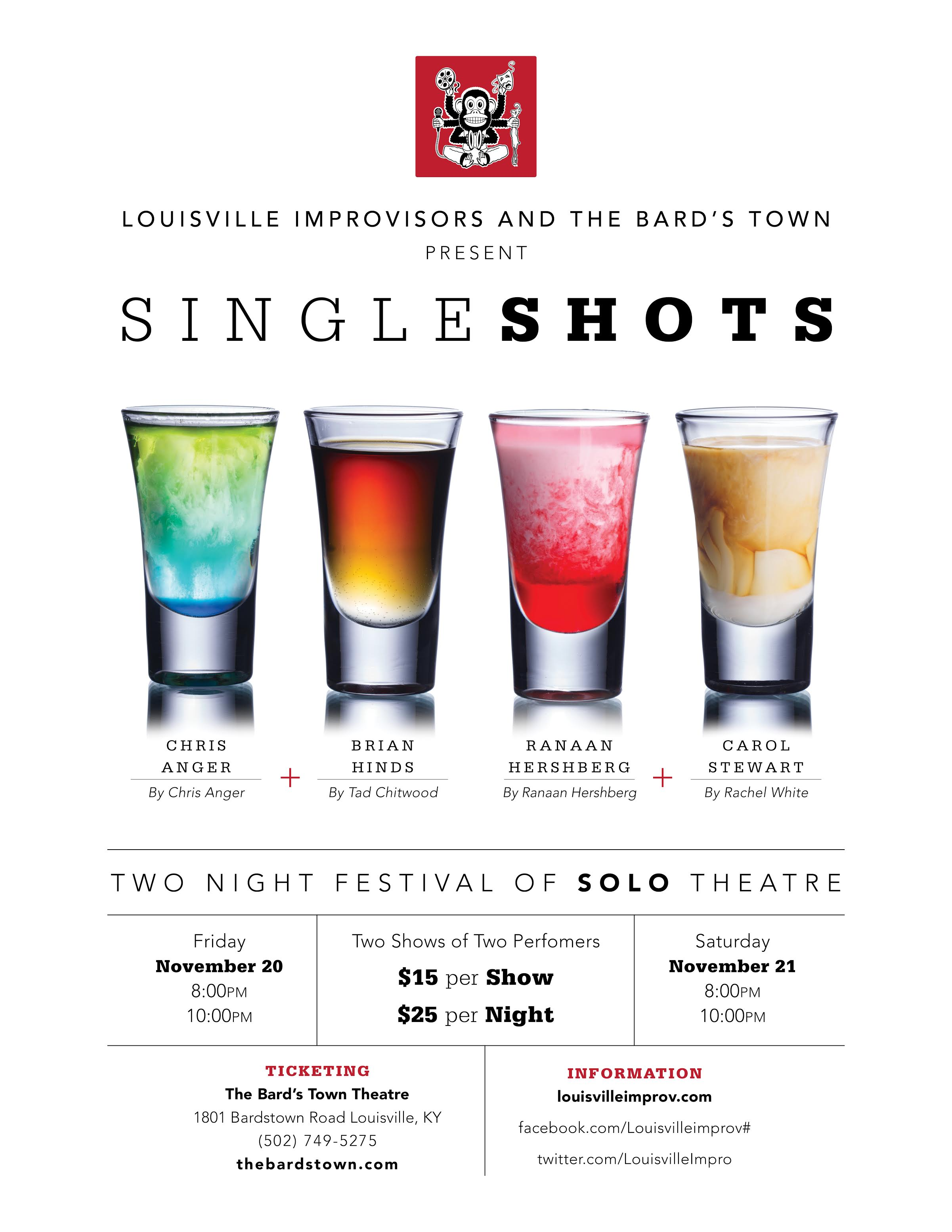 Louisville improvisors and The Bard's Town present Single Shots. Two night festival of solo theatre, Friday November 20th & 21st